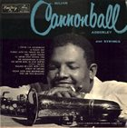 CANNONBALL ADDERLEY And Strings (aka The Lush Side Of Cannonball) album cover