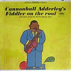CANNONBALL ADDERLEY Fiddler on the Roof album cover