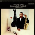 CANNONBALL ADDERLEY Know What I Mean? (With Bill Evans) album cover