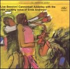 CANNONBALL ADDERLEY Live Session! Cannonball Adderley With The New Exciting Voice Of Ernie Andrews! album cover