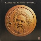 CANNONBALL ADDERLEY Lovers album cover