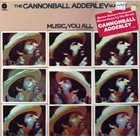 CANNONBALL ADDERLEY Music, You All album cover