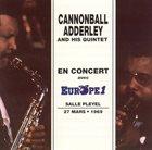 CANNONBALL ADDERLEY En Concert Avec Europe 1 - Salle Pleyel 27 Mars • 1969 album cover