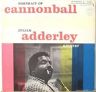 CANNONBALL ADDERLEY Portrait of Cannonball (aka Cannonball and Eight Giants aka Nardis) album cover