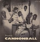 CANNONBALL ADDERLEY Presenting Cannonball Adderley (aka The Beginning aka Spontaneous Combustion aka Still Talkin' To Ya) album cover