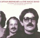 CAPTAIN BEEFHEART I'm Going To Do What I Wanna Do (Live At My Father's Place 1978) album cover