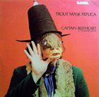 CAPTAIN BEEFHEART Trout Mask Replica album cover