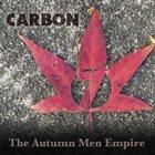 CARBON 7 The Autumn Men Empire album cover