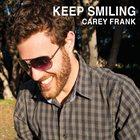CAREY FRANK Keep Smiling album cover