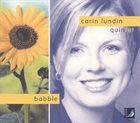 CARIN LUNDIN Carin Lundin Quintet : Babble album cover