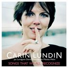 CARIN LUNDIN Songs That We All Recognize album cover