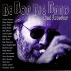CARL SAUNDERS Be Bop Big Band album cover