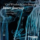 CARL WINTHER Carl Winther, Jerry Bergonzi : Inner Journey album cover