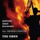 CARL WINTHER Carl Winther, Johnny Aman & Anders Mogensen : The Omen album cover