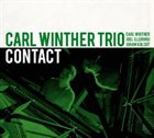 CARL WINTHER Carl Winther Trio : Contact album cover