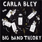 CARLA BLEY Big Band Theory album cover