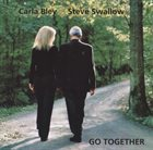 CARLA BLEY Go Together (with Steve Swallow) album cover