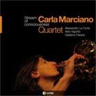 CARLA MARCIANO Stream Of Consciousness album cover