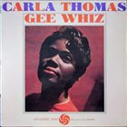 CARLA THOMAS Gee Whiz album cover