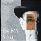 CARLI MUÑOZ In My Soul album cover