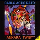 CARLO ACTIS DATO Ankara Twist album cover