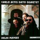 CARLO ACTIS DATO Delhi Mambo album cover