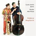 CARLO ACTIS DATO Folklore Imaginario album cover