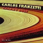 CARLOS FRANZETTI Galaxy Dust album cover