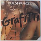 CARLOS FRANZETTI Grafitti album cover