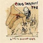 CARLOS FRANZETTI Live in Buenos Aires album cover