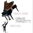 CARLOS FRANZETTI Mambo Tango album cover