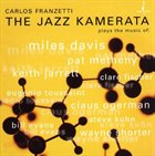 CARLOS FRANZETTI The Jazz Kamerata album cover