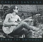 CARLOS SANTANA Blues for Salvador album cover