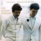 CARLOS SANTANA — Love Devotion Surrender (with  John McLaughlin) album cover