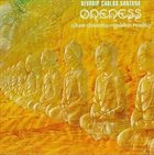 CARLOS SANTANA Oneness: Silver Dreams - Golden Reality Album Cover