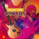 CARLOS SANTANA Playin' with Carlos album cover