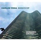 CARLOS VEGA Bird's Up album cover