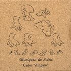 CARLOS ZINGARO Musiques De Scène album cover