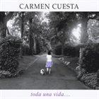 CARMEN CUESTA (CARMEN CUESTA-LOEB) Toda una Vida album cover