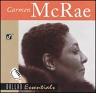CARMEN MCRAE Ballad Essentials album cover