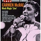 CARMEN MCRAE Black Magic Live album cover