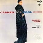 CARMEN MCRAE Carmen for Cool Ones album cover