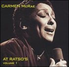 CARMEN MCRAE Carmen McRae at Ratso's, Volume 1 album cover
