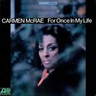 CARMEN MCRAE For Once in My Life album cover