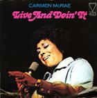 CARMEN MCRAE Live and Doin' It album cover