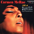 CARMEN MCRAE Live at Sugar Hill, San Francisco album cover