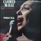 CARMEN MCRAE Woman Talk - Live at tha Village Gate album cover