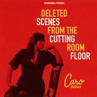 CARO EMERALD Deleted Scenes From the Cutting Room Floor album cover