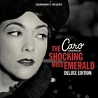 CARO EMERALD The Shocking Miss Emerald (Deluxe Edition) album cover