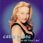 CAROL DUBOC With All That I Am album cover